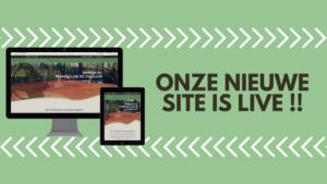 Onze nieuwe site is live!!!